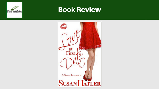 Book Review: Love At First Date by Susan Hatler