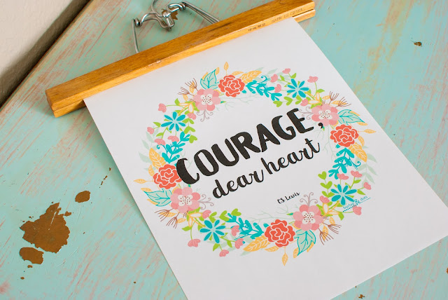 Courage Dear Heart, Decorative Wall Art | Free Printable