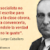 Máximas del buen socialista, por Francisco Largo Caballero