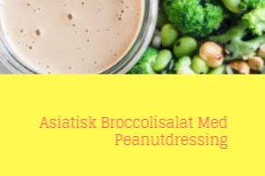Asiatisk Broccolisalat Med Peanutdressing