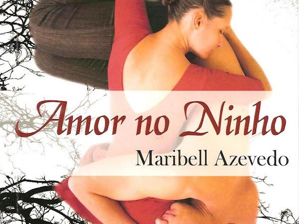 Resenha by Jú -  Amor no ninho -  Maribell Azevedo