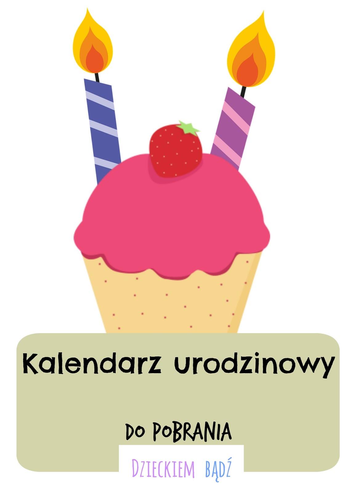 Dzieckiem Bądź Kalendarz Urodzinowy