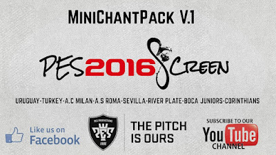 PES 2016 MiniChantpack V.1 by Pes2016Screen