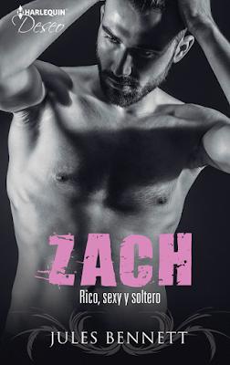 Jules Bennett - ZACH Rico, Sexy Y Soltero