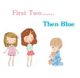 First Two Then Blue