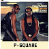 2324Xclusive Update: Finally The Storm Is Over...P-Square Is NOT Breaking Up