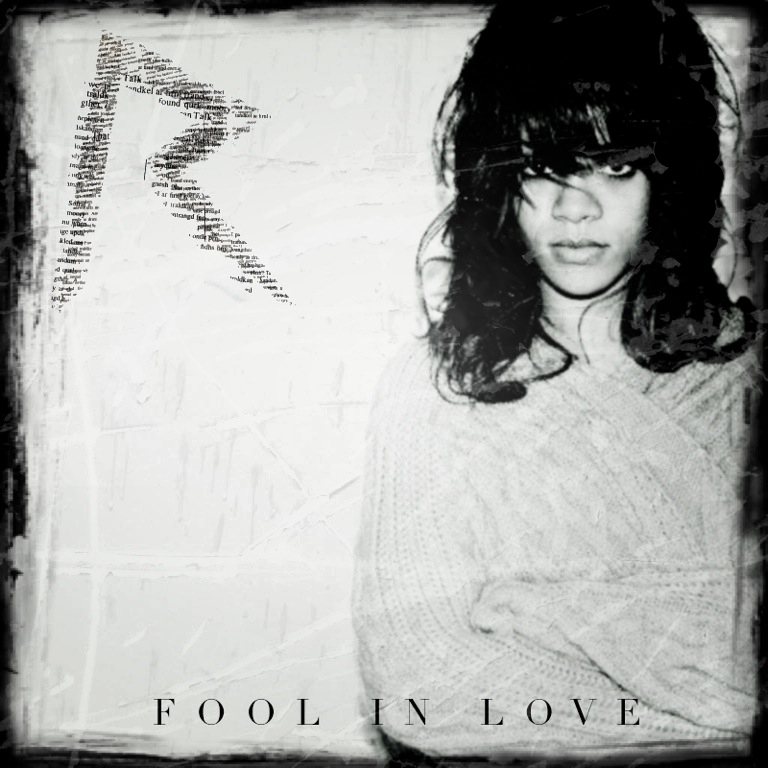 Lyric love rihanna lyrics : LYRIC BOSS - LYRICS TO YOUR FAVORITE SONGS!!: Rihanna - Fool In ...