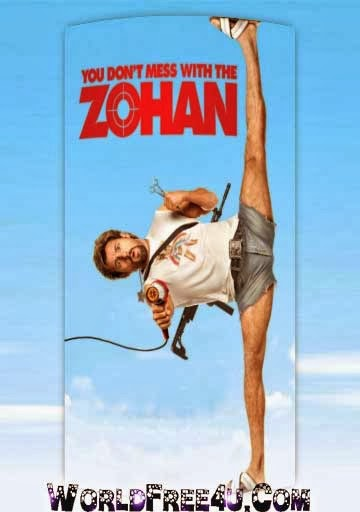 Poster Of You Don't Mess with the Zohan (2008) Full Movie Hindi Dubbed Free Download Watch Online At worldfree4u.com