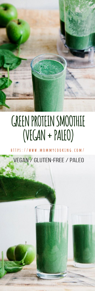 GREEN PROTEIN SMOOTHIE (VEGAN + PALEO) #smoothie #drinkhealthy