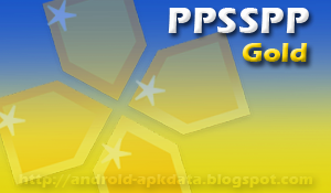 PPSSPP Gold Apk | Latest PSP Emulator App