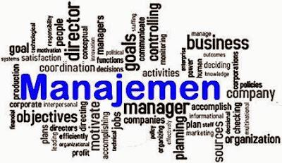 Pengertian Manajemen, Fungsi dan Klasifikasi
