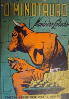 O Minotauro. Monteiro Lobato. Editora Brasiliense. Augustus (Augusto Mendes da Silva). André Le Blanc. Paulo Ernesto Nesti. Capa de Livro. Book Cover. Década de 1950. Década de 1960.
