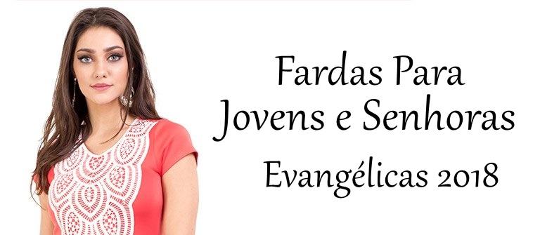 cd9b9a16b Uniformes/Fardas Para Jovens e Senhoras Evangélicas para Congresso- Confira  Dicas de Como Escolher Modelos