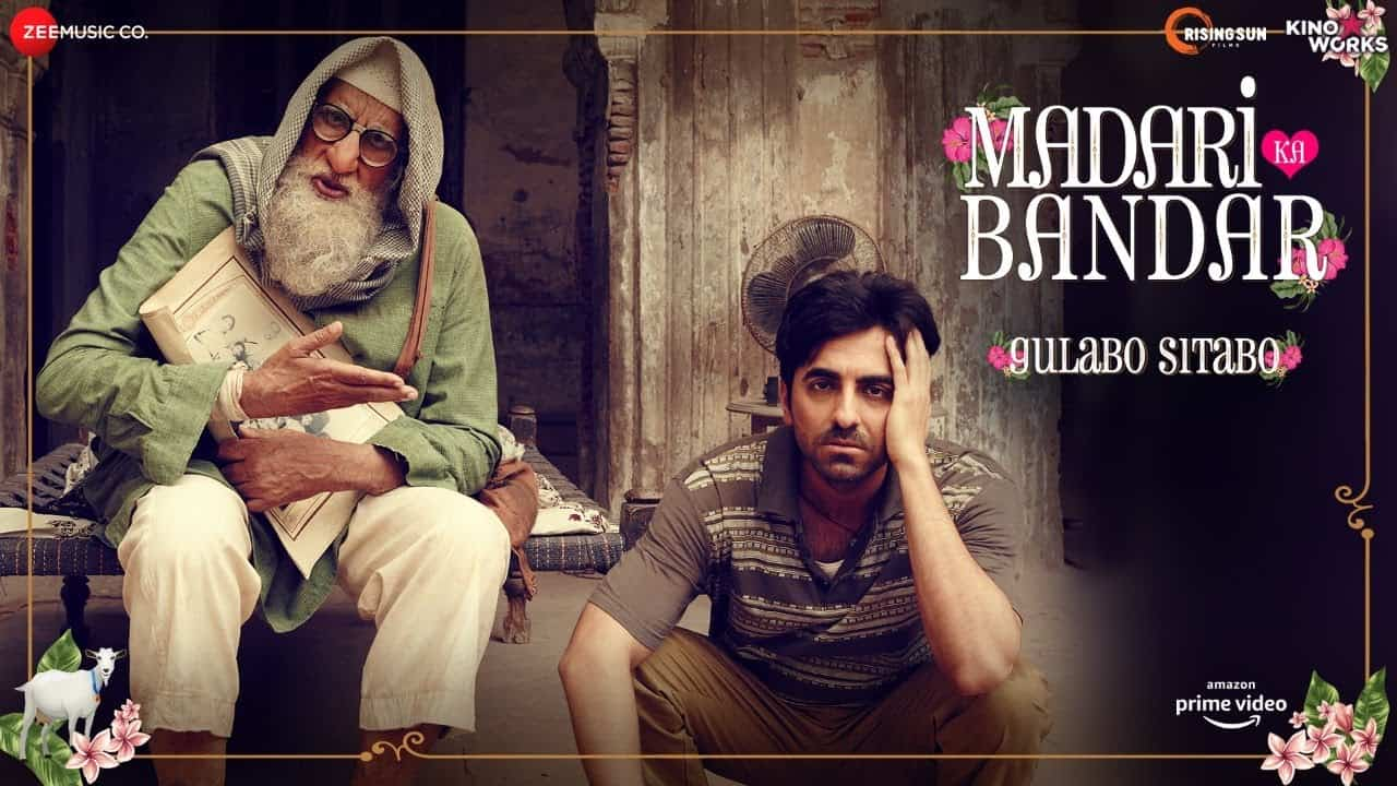 Madari Ka Bandar Lyrics - Gulabo Sitabo