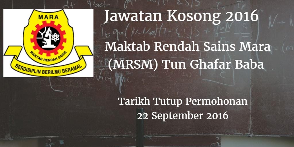 Jawatan Kosong MRSM Tun Ghafar Baba 22 September 2016