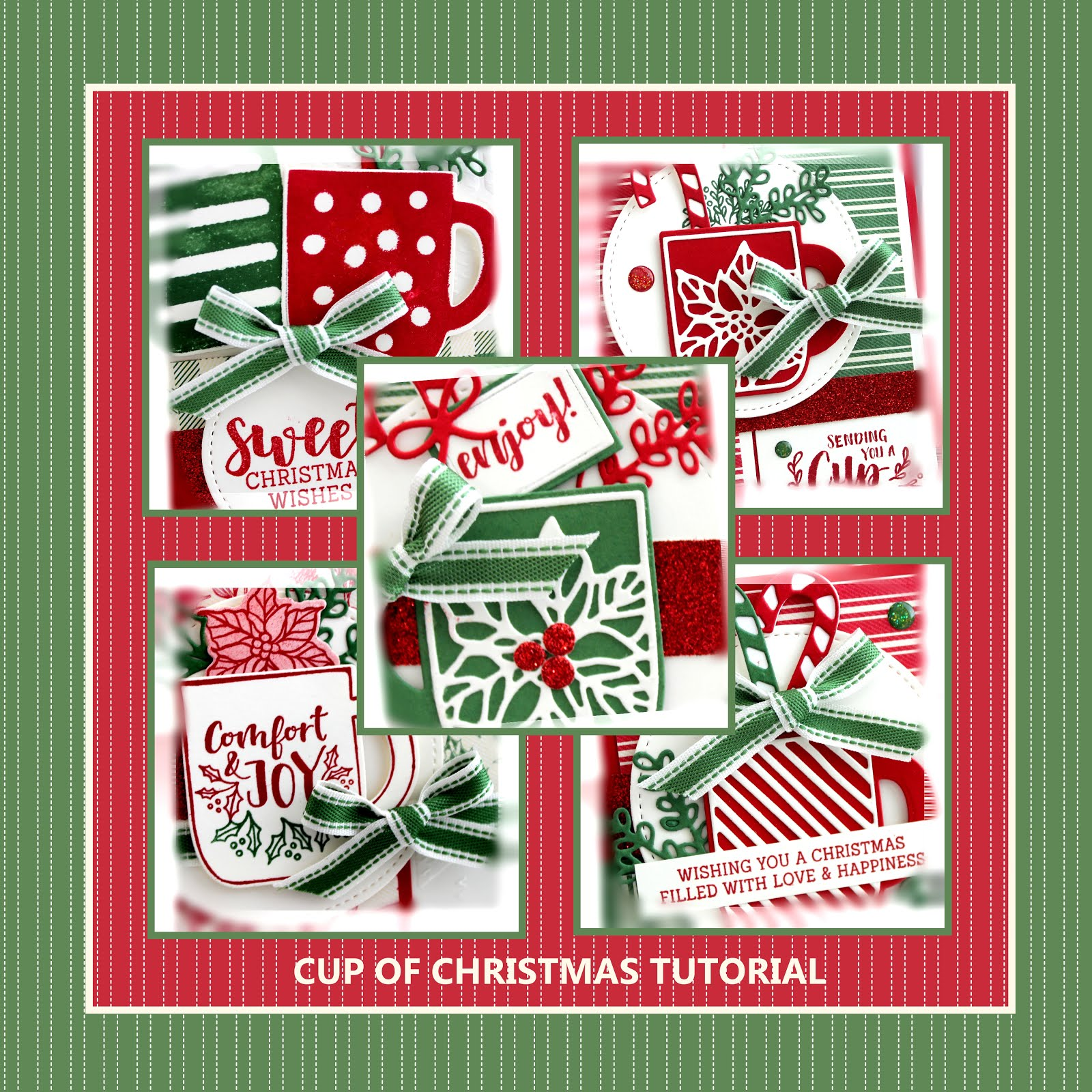 November 2019 Cup of Christmas Tutorial