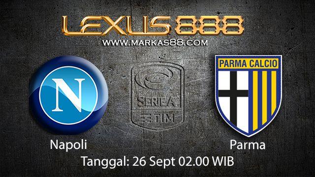 Prediksi Bola Jitu Napoli vs Parma 27 September 2018 ( Italian Serie A )