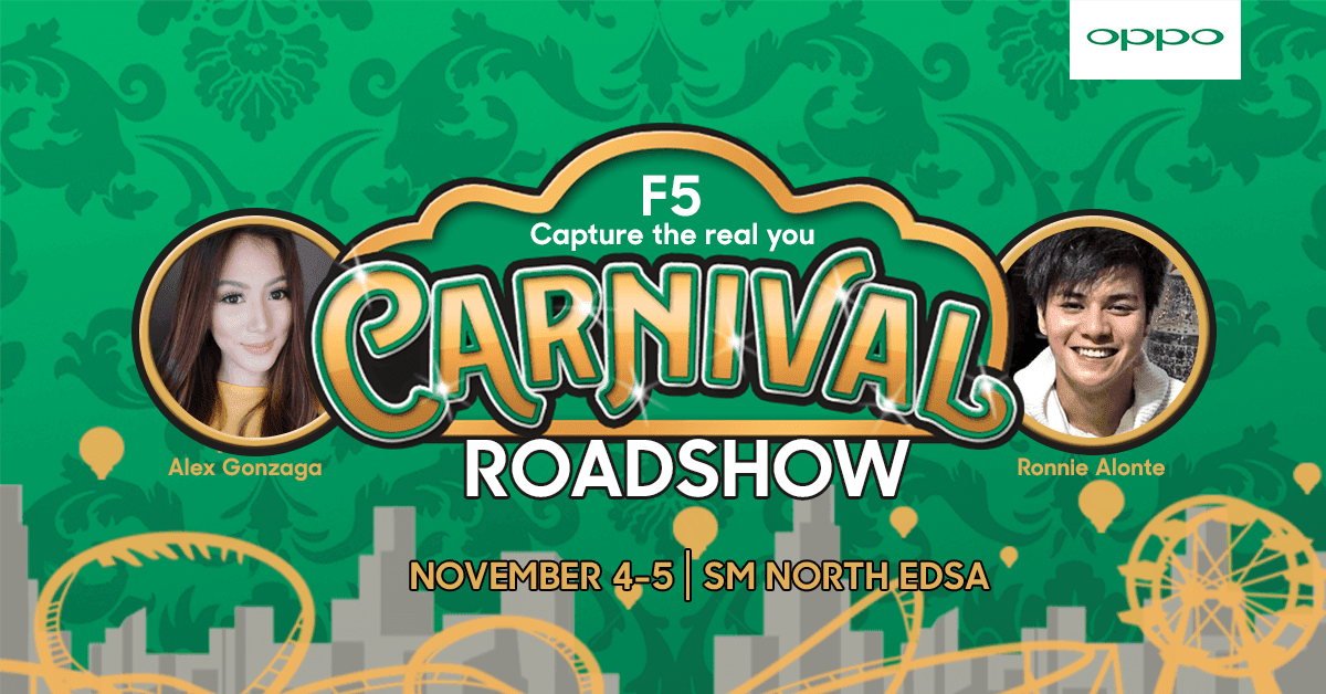 The OPPO F5 Carnival Roadshow will be held at SM City North EDSA and Megamall