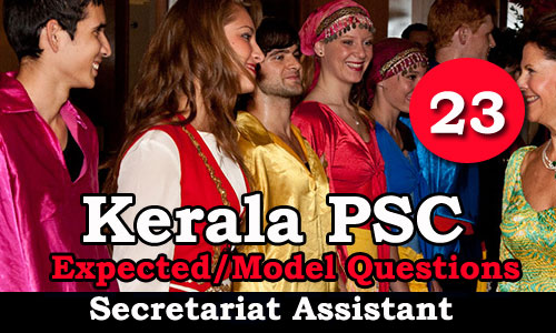 Kerala PSC Secretariat Assistant Model Questions - 23