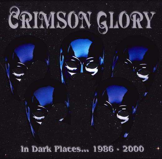CRIMSON GLORY - In Dark Places 1986 - 2000 [5-CD Box Set Remastered]  full