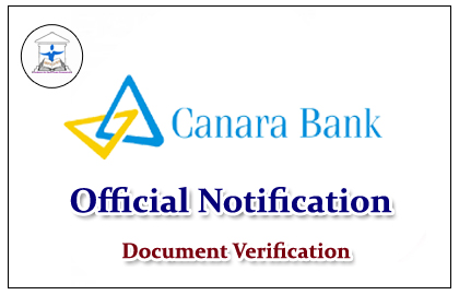 Canara Bank Released Official Notification for Document Verification:
