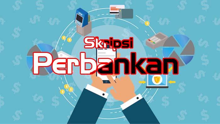 Skripsi Jurusan Perbankan