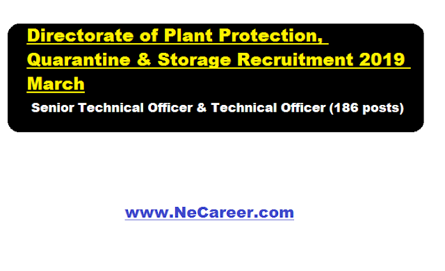 Directorate of Plant Protection, Quarantine & Storage Recruitment 2019 March   186 STO & TO Posts
