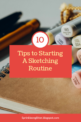 Sprinkle on Glitter Blog// 10 tips to start sketching