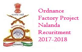 Ordnance Factory Project Nalanda Recuritment