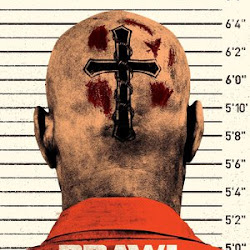 Poster Brawl in Cell Block 99 2017