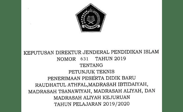 Berikut ini adalah berkas Juknis PPDB RA dan Madrasah  Juknis PPDB RA dan Madrasah (MI, MTs, MA, MAK) Tahun 2019