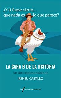 http://www.venytelocuento.com/colecciones/16_-191-Y-si-fuese-cierto/238_La-cara-B-de-la-historia/