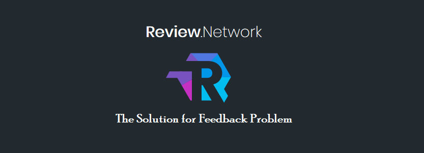 Review.Network - The Solution for Feedback Problem