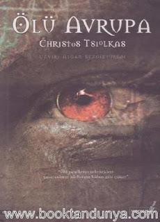 Christos Tsiolkas - Ölü Avrupa