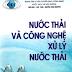 Nước Thải Và Công Nghệ Xử Lý Nước Thải – Nguyễn Xuân Nguyên