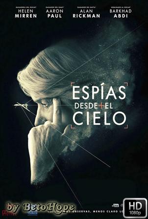 Espias Desde El Cielo [2015] [Latino-Ingles] HD 1080P [Google Drive] GloboTV