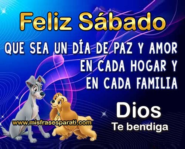Feliz sábado Que sea un día de paz y amor en cada hogar y en cada familia. Dios te bendiga