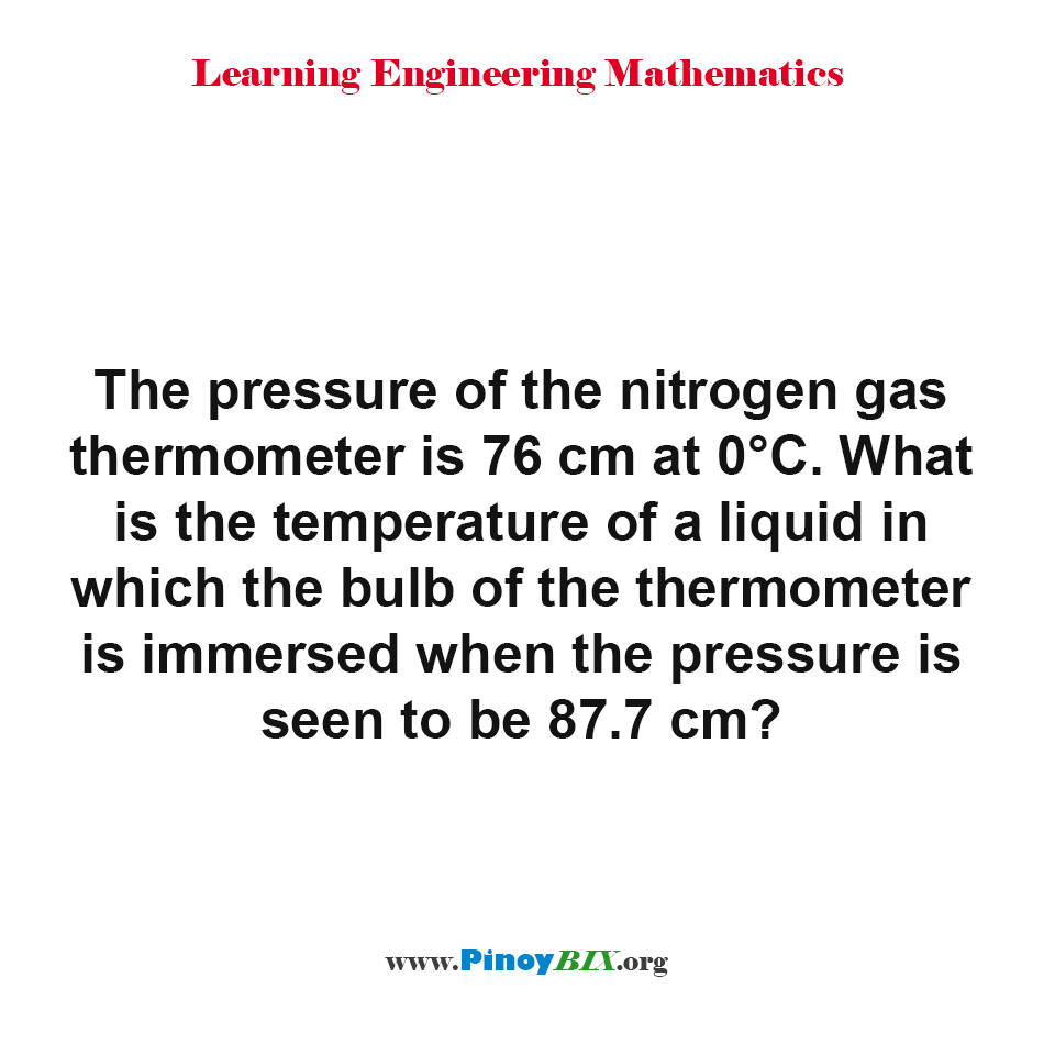 What is the temperature of a liquid in which the bulb of the thermometer is immerse?