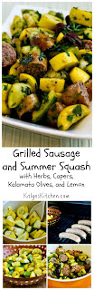 Grilled Sausage and Summer Squash with Herbs, Capers, Kalamata Olives, and Lemon [from KalynsKitchen.com]