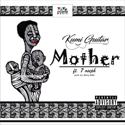 Kumi Guitar – Beautiful Mother Ft. 7 Oseph (Prod. By Skinny Willis)