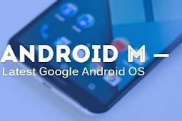 Google Resmi Umumkan OS Android Marshmallow