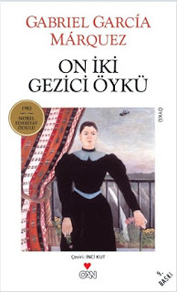 On İki Gezici Öykü - Gabriel Garcia Marquez