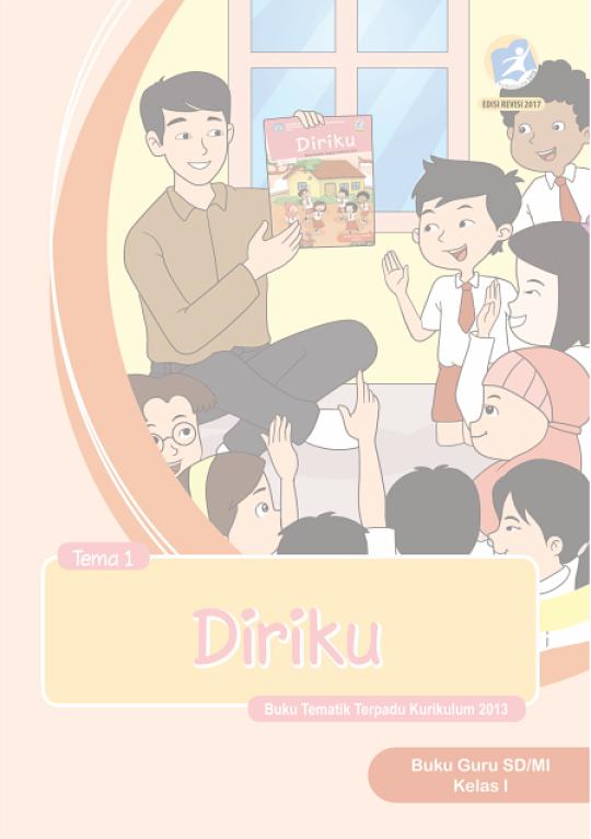 Buku Guru dan Siswa (Buku Tema) Kls 1 Kurikulum 2013 Edisi Revisi