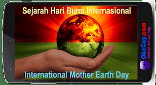 Sejarah Hari Bumi Internasional