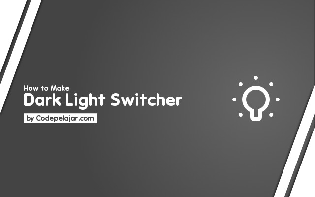 Cara Membuat Tombol Light Dark