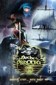 La noche del pirata (2011)