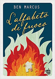 copertina L'alfabeto di fuoco di Ben Marcus
