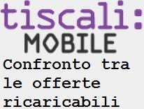 Confronto fra le offerte ricaricabili Tiscali Mobile: costi e condizioni