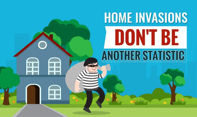 Home Invasions Don't Be Another Statistic