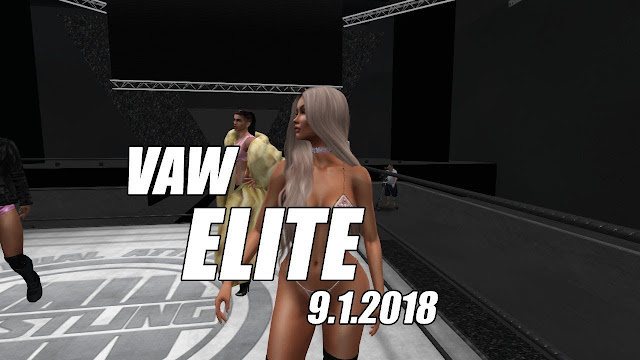 VAW ELITE In Second Life (5 AM SLT / 9.1.2018)